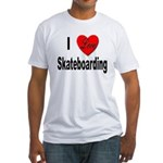 I Love Skateboarding (Front) Fitted T-Shirt