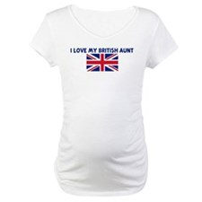 I LOVE MY BRITISH AUNT Shirt