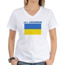 50 PERCENT UKRAINIAN Shirt