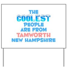 Coolest: Tamworth, NH Yard Sign