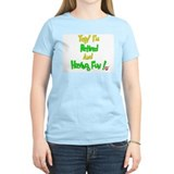 Happily Retired.:-) T-Shirt