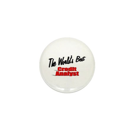 """The World's Best Credit Analyst"" Mini Button"