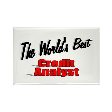 """The World's Best Credit Analyst"" Rectangle Magnet"