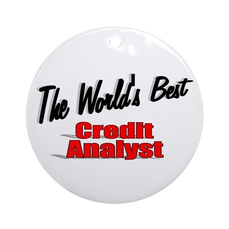 """The World's Best Credit Analyst"" Ornament (Round)"