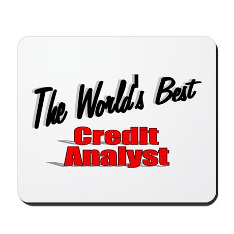 """The World's Best Credit Analyst"" Mousepad"