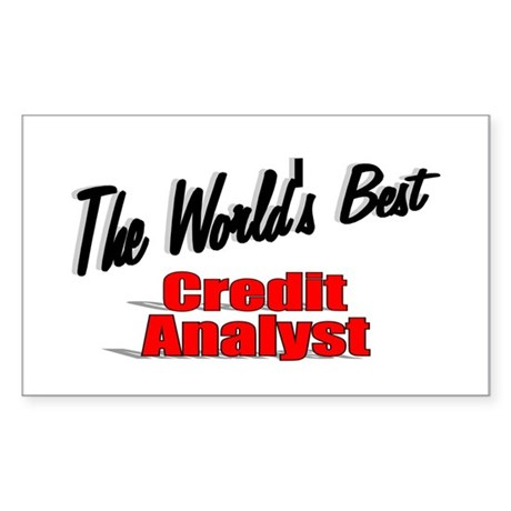 """The World's Best Credit Analyst"" Sticker (Rectang"