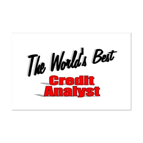 """The World's Best Credit Analyst"" Mini Poster Prin"