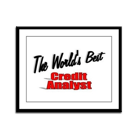 """The World's Best Credit Analyst"" Framed Panel Pri"