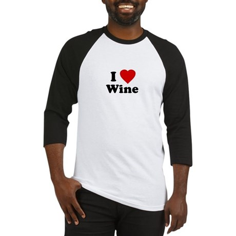 I Love [Heart] Wine Baseball Jersey