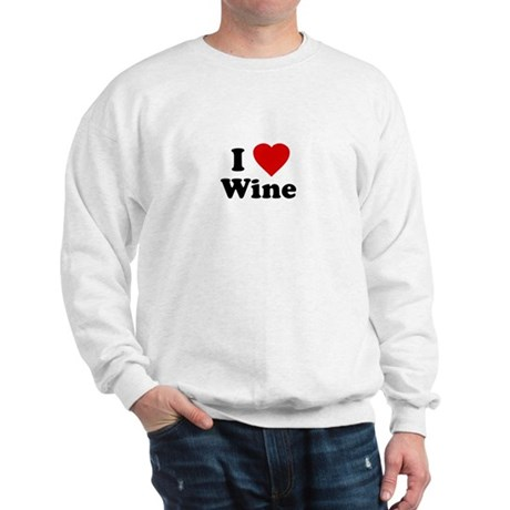I Love [Heart] Wine Sweatshirt