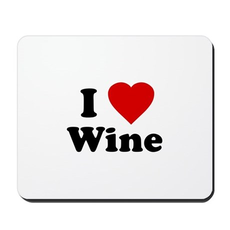 I Love [Heart] Wine Mousepad