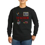 Teachers Do It With Class Long Sleeve Dark T-Shirt