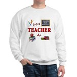 Teachers Do It With Class Sweatshirt