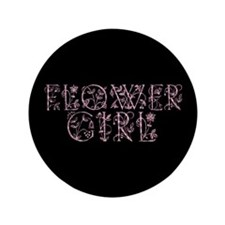 "Flower Girl - Victorian Flowe 3.5"" Button"