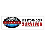 Ice Storm 2007 Survivor Bumper Bumper Sticker