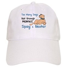 Too Many Dogs - Spay & Neuter Baseball Cap