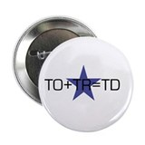 TO+TR=TD 2.25&quot; Button