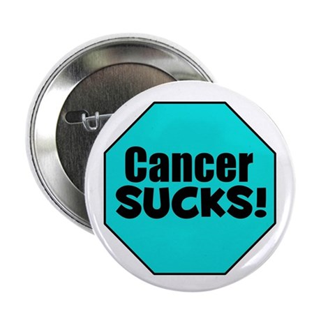 "Cancer Sucks 2.25"" Button (10 pack)"