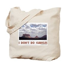 No cubicles Tote Bag