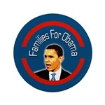 Families for Obama extra big campaign button