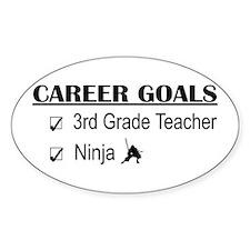 3rd Grade Teacher Career Goals Oval Stickers