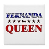 FERNANDA for queen Tile Coaster