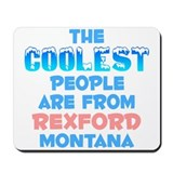 Coolest: Rexford, MT Mousepad