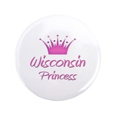 "Wisconsin Princess 3.5"" Button"