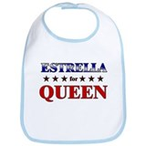 ESTRELLA for queen Bib