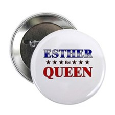 "ESTHER for queen 2.25"" Button"