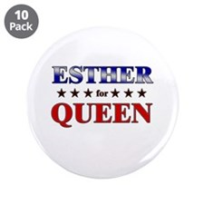 "ESTHER for queen 3.5"" Button (10 pack)"
