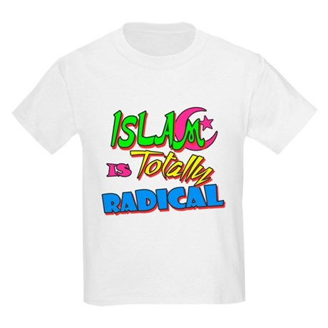 Islam Is Totally Radical Kids Light T-Shirt
