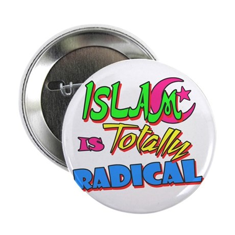 Islam Is Totally Radical 2.25