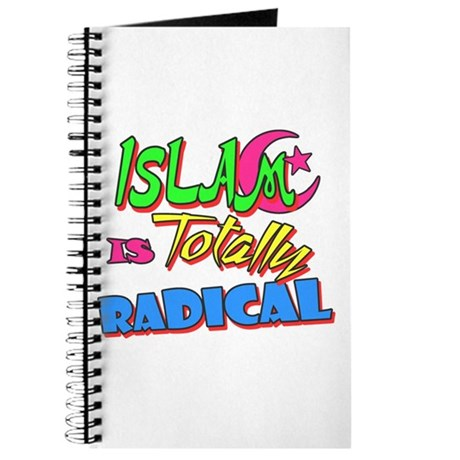 Islam Is Totally Radical Journal
