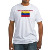 VENEZUELAN BY MARRIAGE Shirt