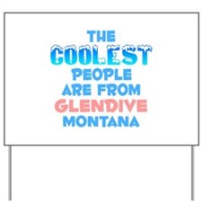 Coolest: Glendive, MT Yard Sign