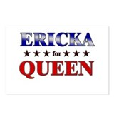 ERICKA for queen Postcards (Package of 8)