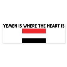 YEMEN IS WHERE THE HEART IS Bumper Bumper Sticker