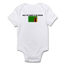 HALF MY HEART IS IN ZAMBIA Infant Bodysuit