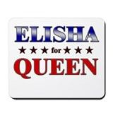 ELISHA for queen Mousepad