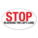Stop Blocking Oval Decal