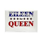 EILEEN for queen Rectangle Magnet