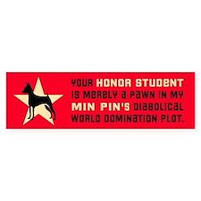 Min Pin World Domination Bumper Bumper Sticker