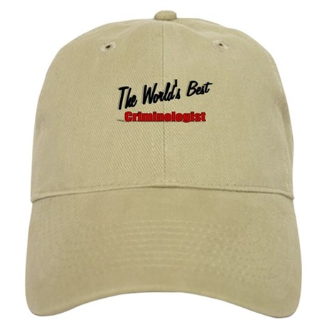 """The World's Best Criminologist"" Cap"