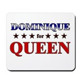 DOMINIQUE for queen Mousepad