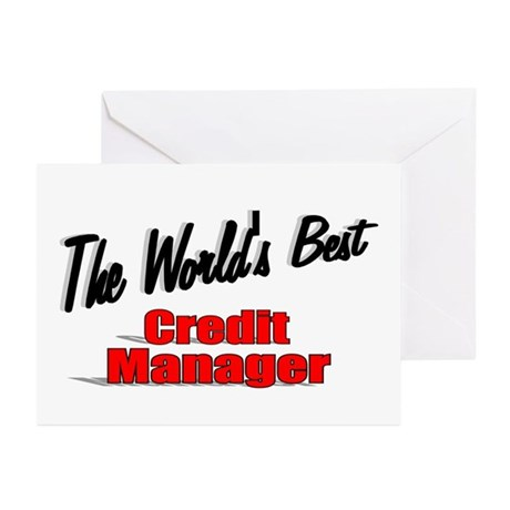 """The World's Best Credit Manager"" Greeting Cards ("