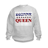 DIONNE for queen Sweatshirt