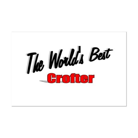 """The World's Best Crofter"" Mini Poster Print"