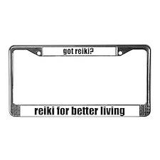 got reiki? Reiki Better Living License Plate Frame