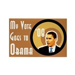 My Vote Goes To Obama Campaign Magnet